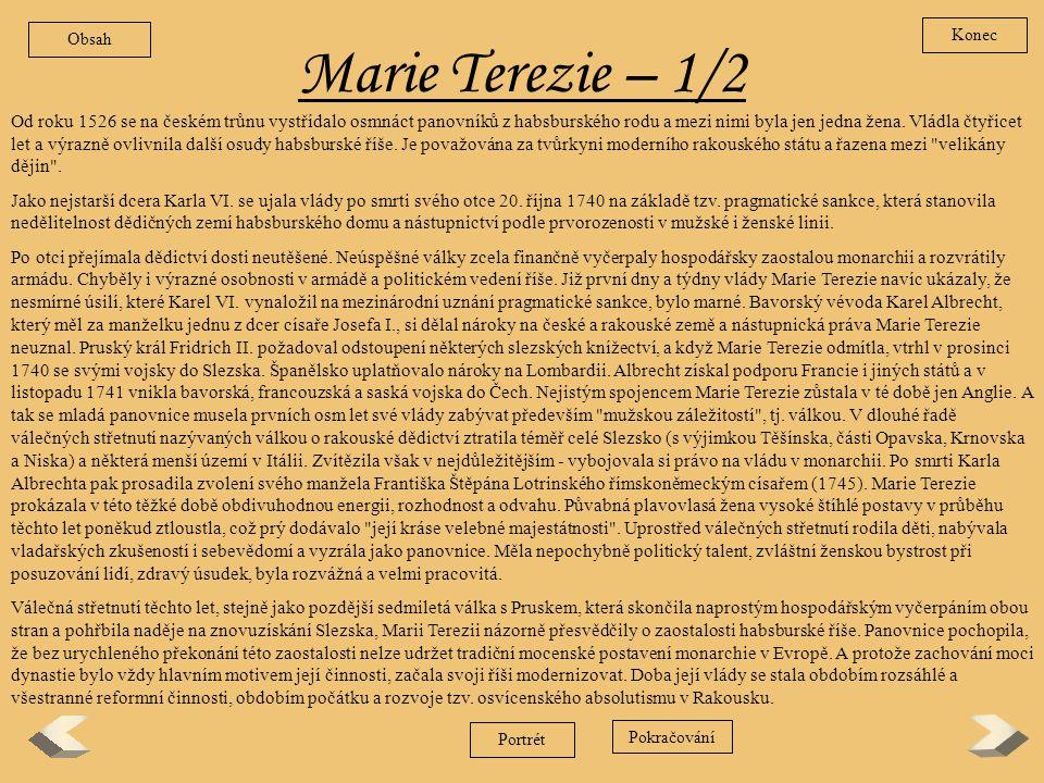Obsah Konec. Marie Terezie – 1/2.