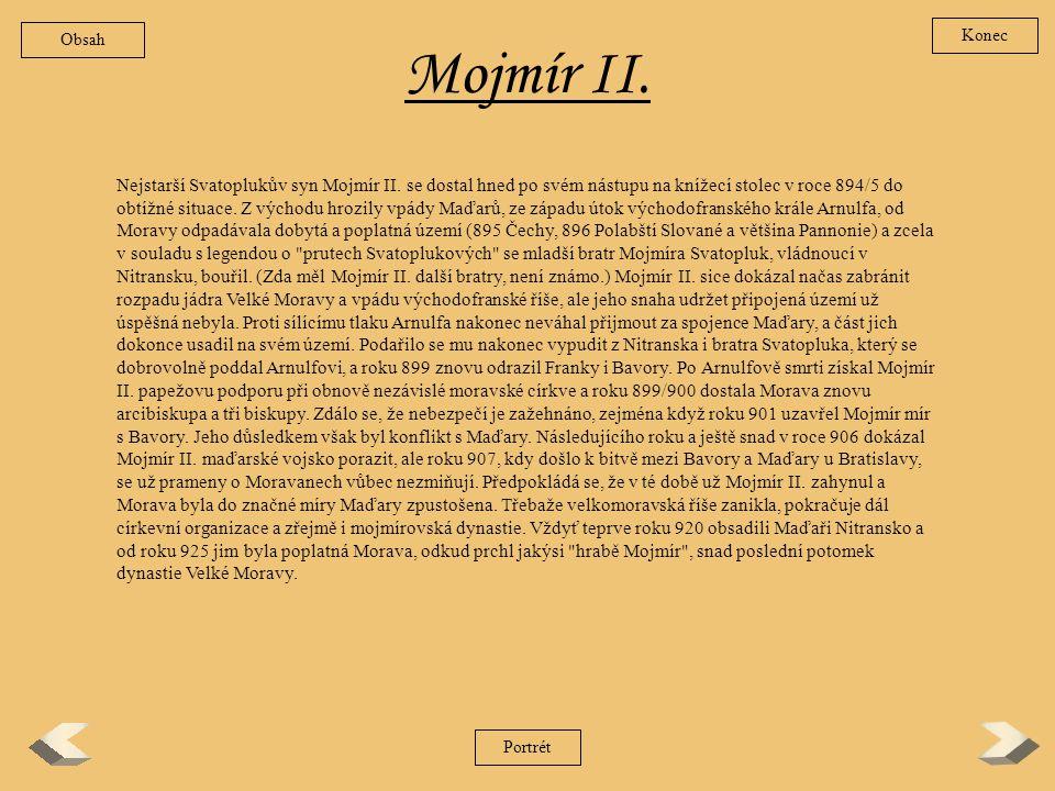 Obsah Konec. Mojmír II.