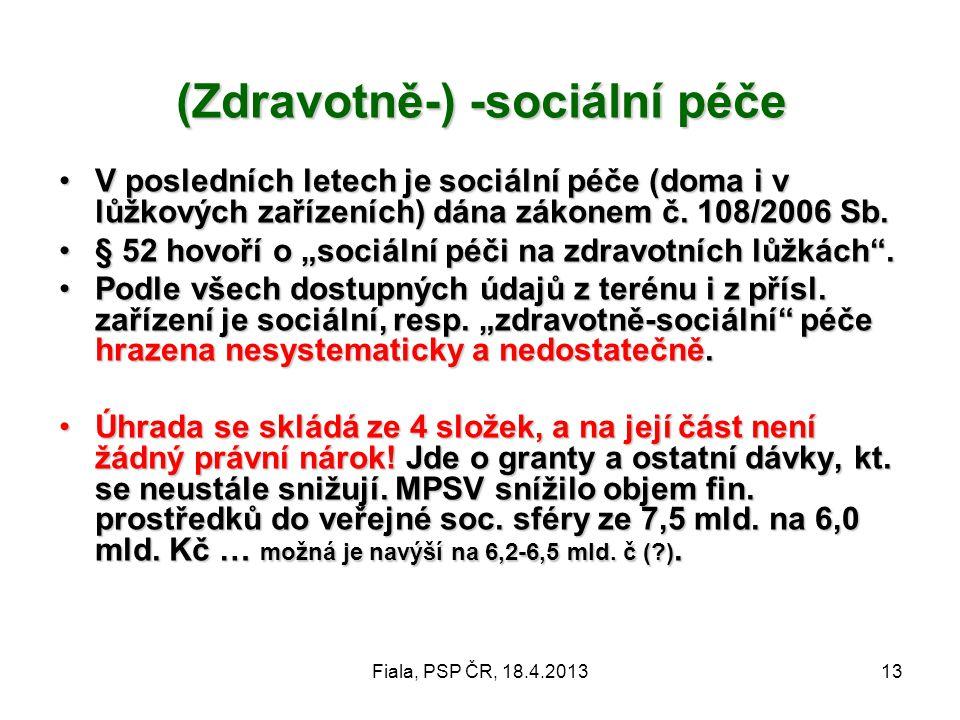 (Zdravotně-) -sociální péče