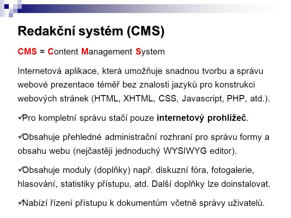 Redakční systém (CMS) CMS = Content Management System