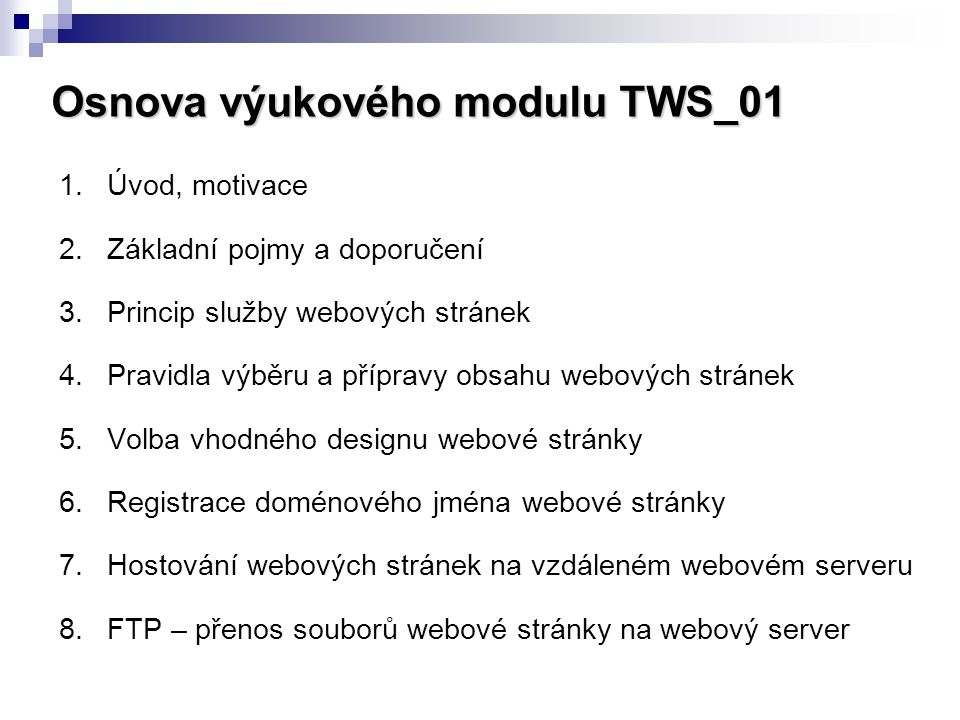 Osnova výukového modulu TWS_01