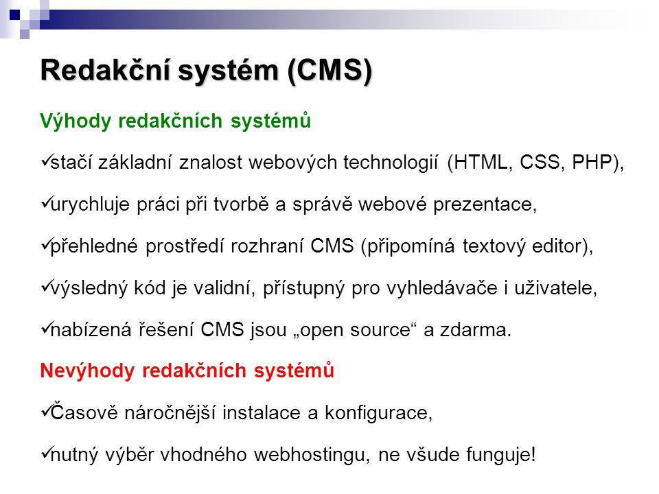 Redakční systém (CMS) Výhody redakčních systémů