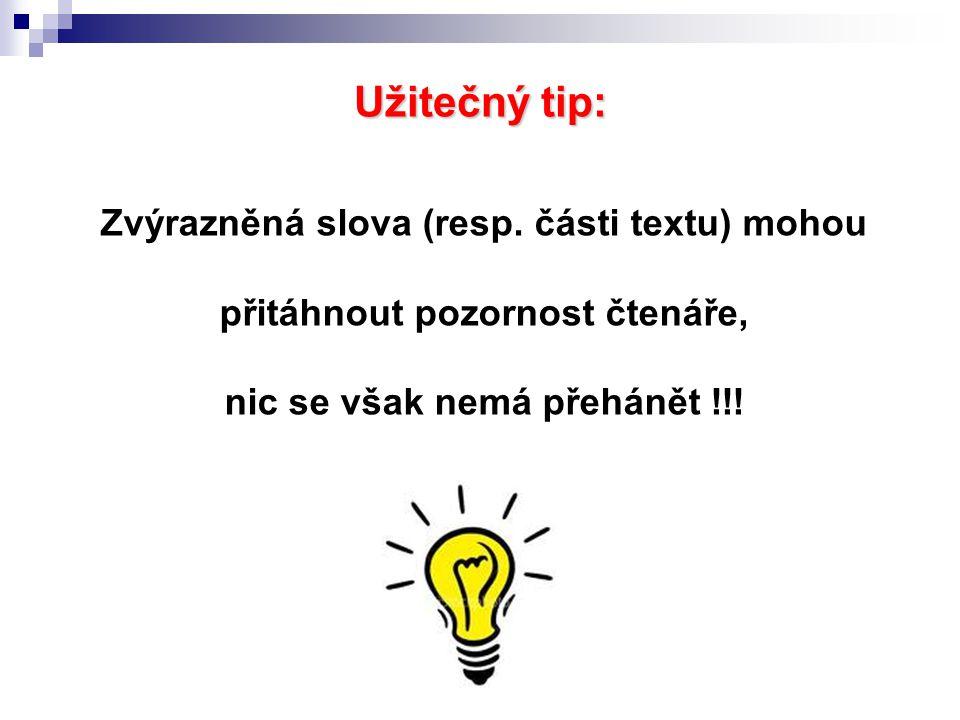 Užitečný tip: Zvýrazněná slova (resp.