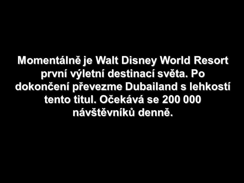 Momentálně je Walt Disney World Resort první výletní destinací světa