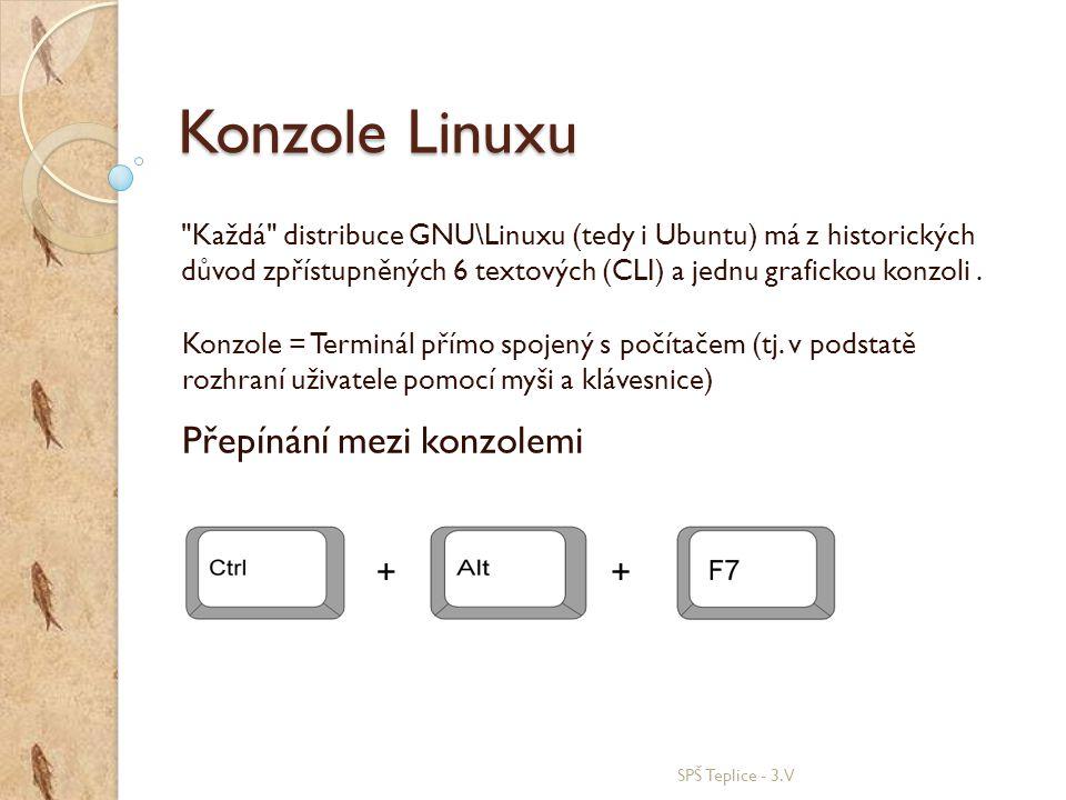 Konzole Linuxu Přepínání mezi konzolemi + +