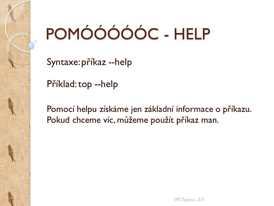 Syntaxe: příkaz --help