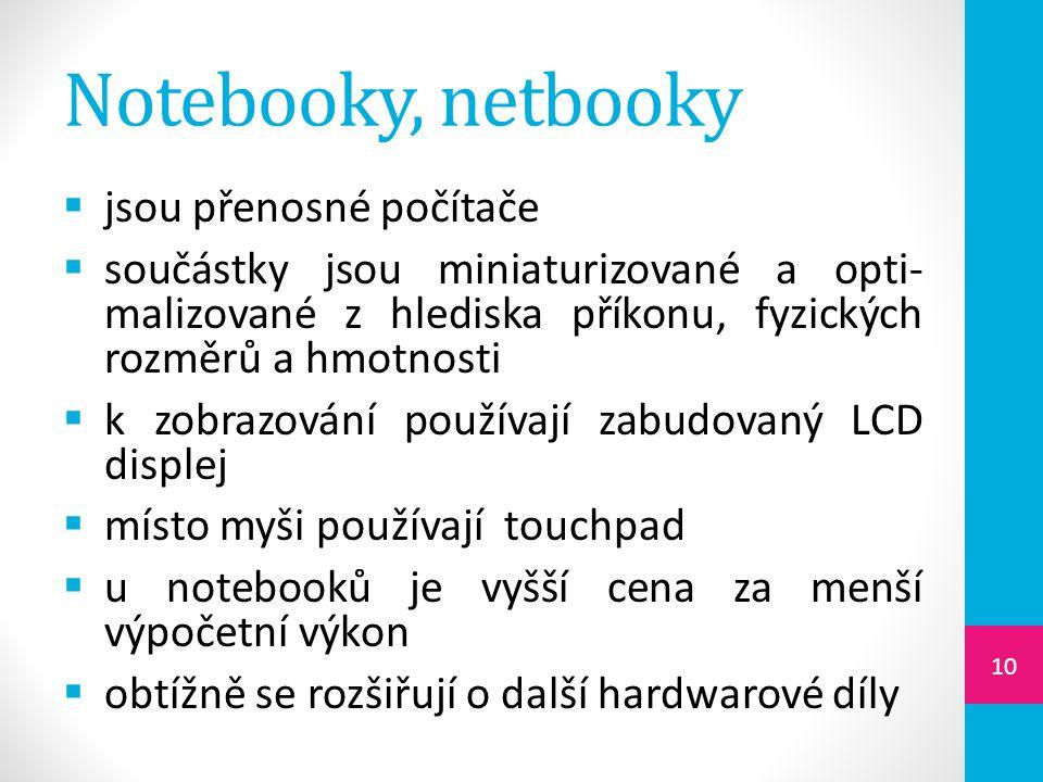 Notebooky, netbooky jsou přenosné počítače