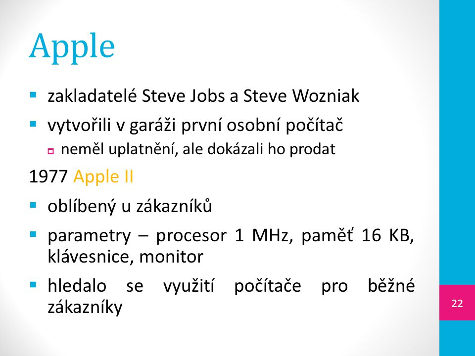 Apple zakladatelé Steve Jobs a Steve Wozniak