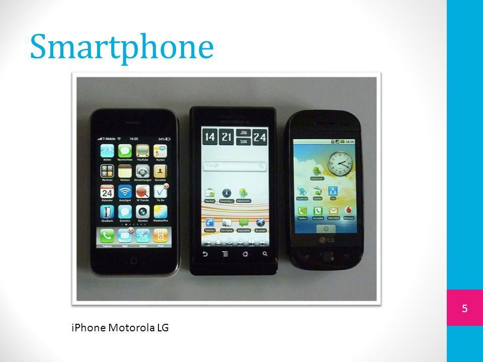 Smartphone iPhone Motorola LG
