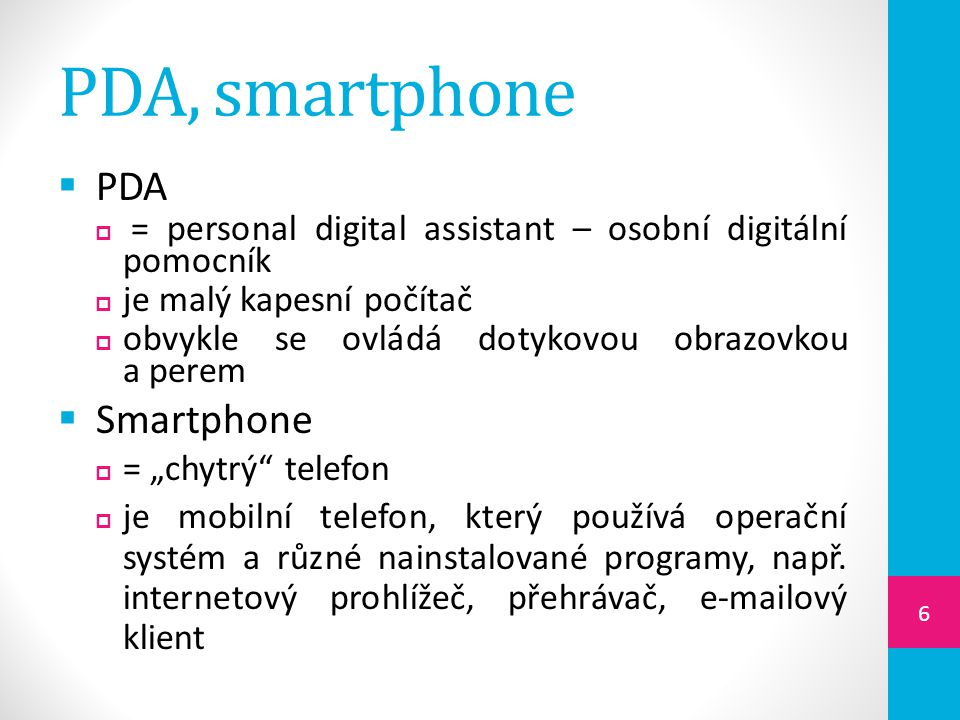 PDA, smartphone PDA Smartphone