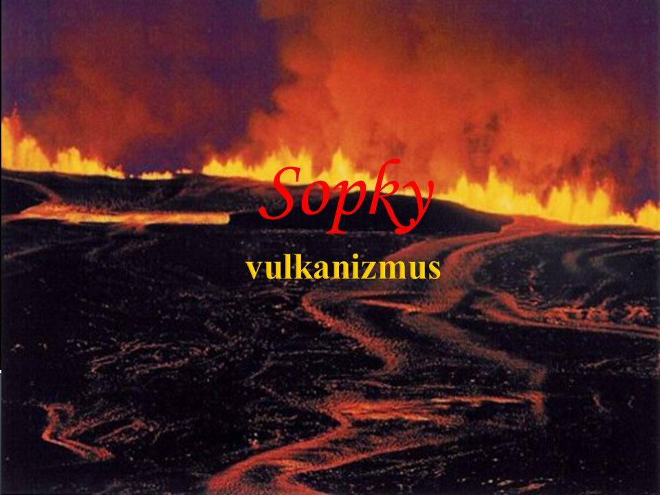Sopky vulkanizmus
