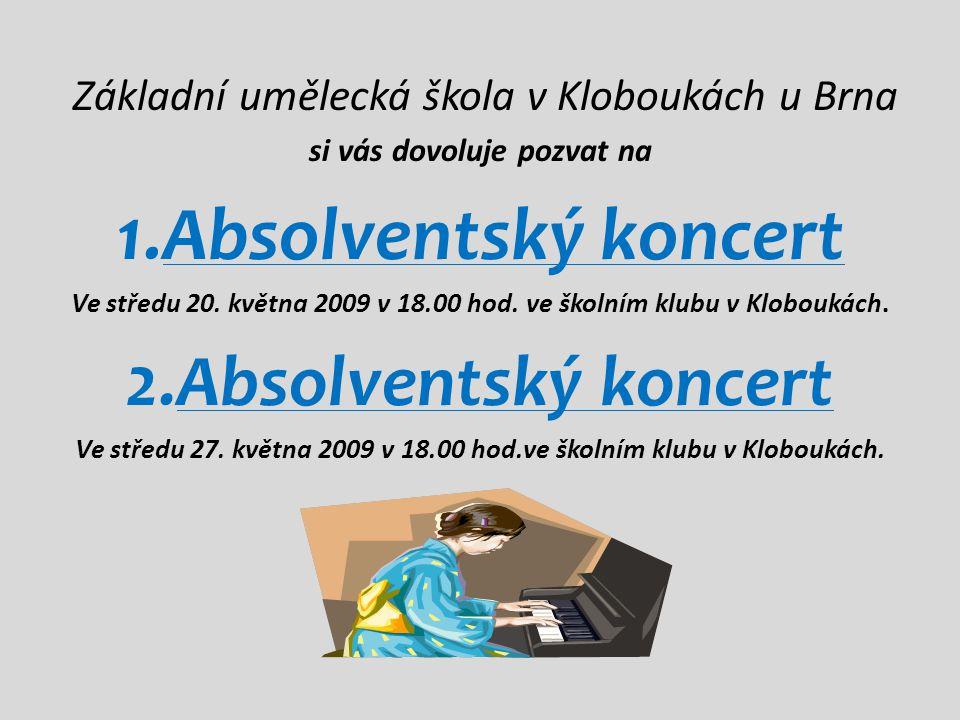 1.Absolventský koncert 2.Absolventský koncert