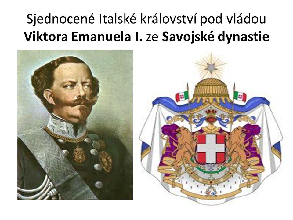 Sjednocené Italské království pod vládou Viktora Emanuela I