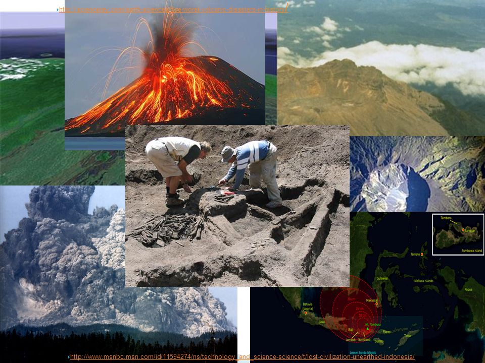 Tambora http://scienceray.com/earth-sciences/five-worst-volcanic-disasters-in-history/