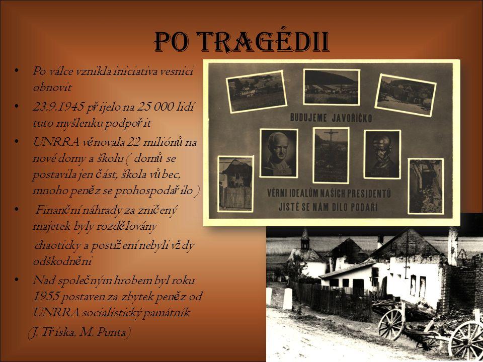Po tragédii Po válce vznikla iniciativa vesnici obnovit