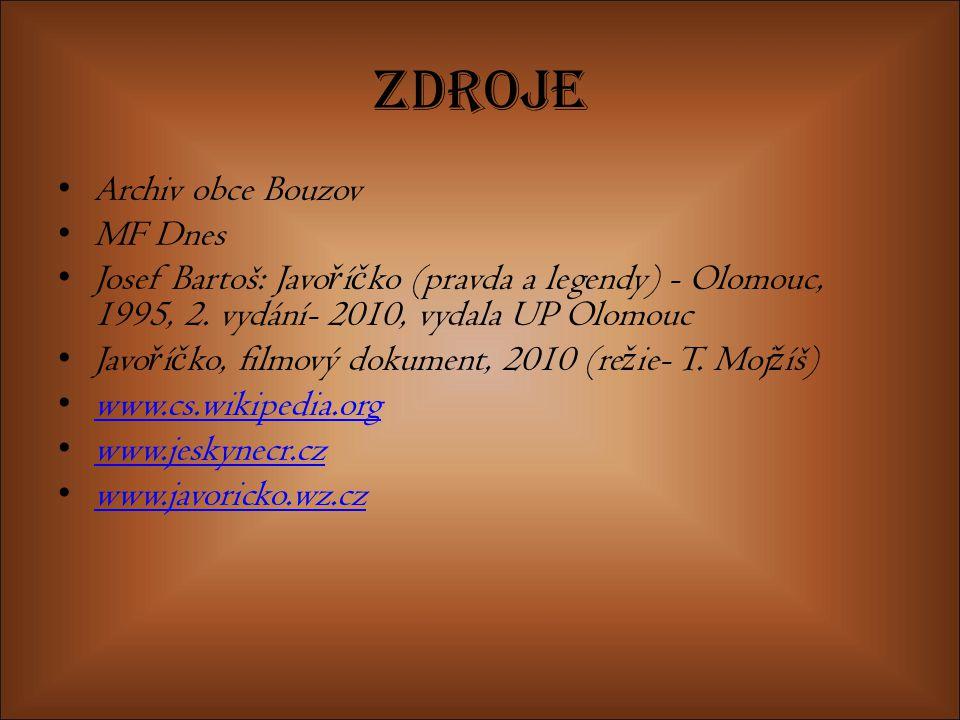 Zdroje Archiv obce Bouzov MF Dnes
