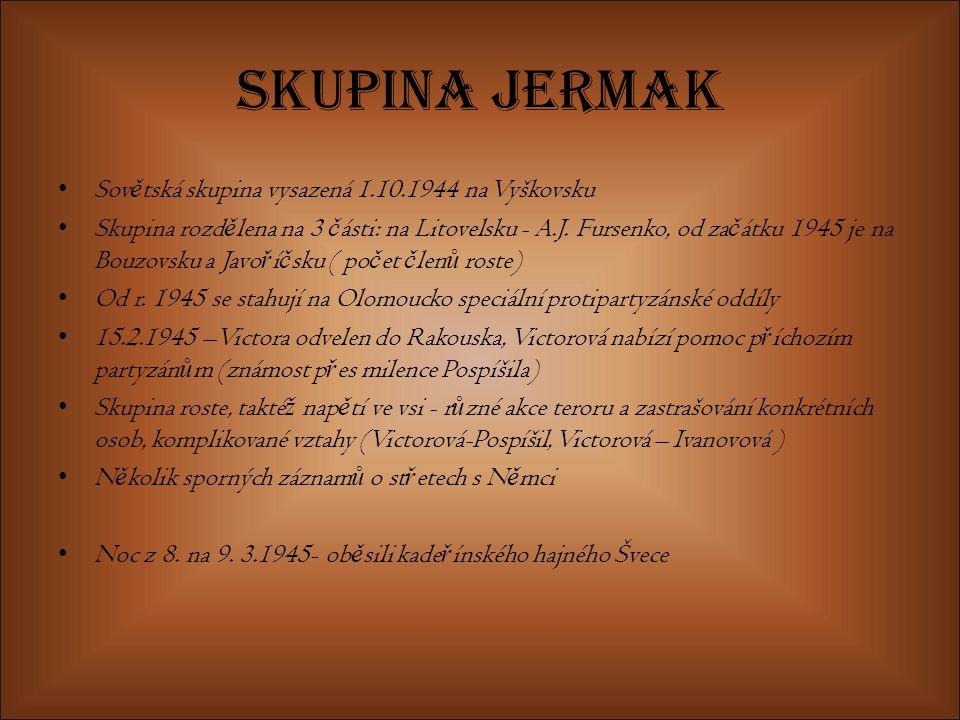 Skupina Jermak Sovětská skupina vysazená 1.10.1944 na Vyškovsku