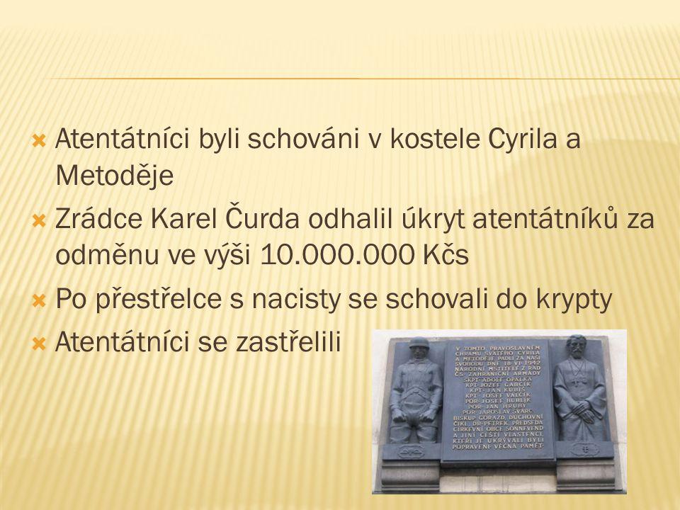 Atentátníci byli schováni v kostele Cyrila a Metoděje