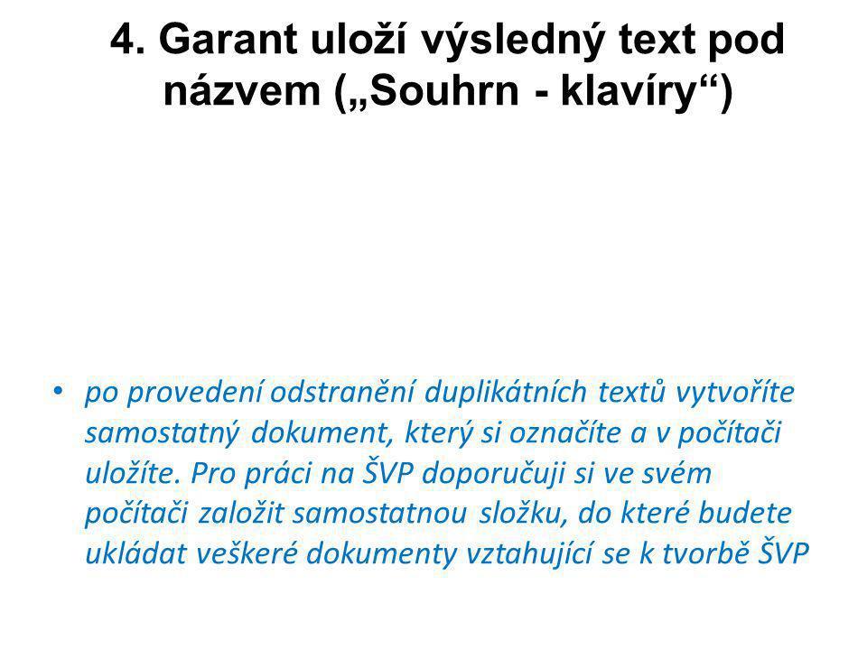 """4. Garant uloží výsledný text pod názvem (""""Souhrn - klavíry )"""