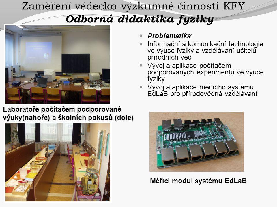 Zaměření vědecko-výzkumné činnosti KFY - Odborná didaktika fyziky