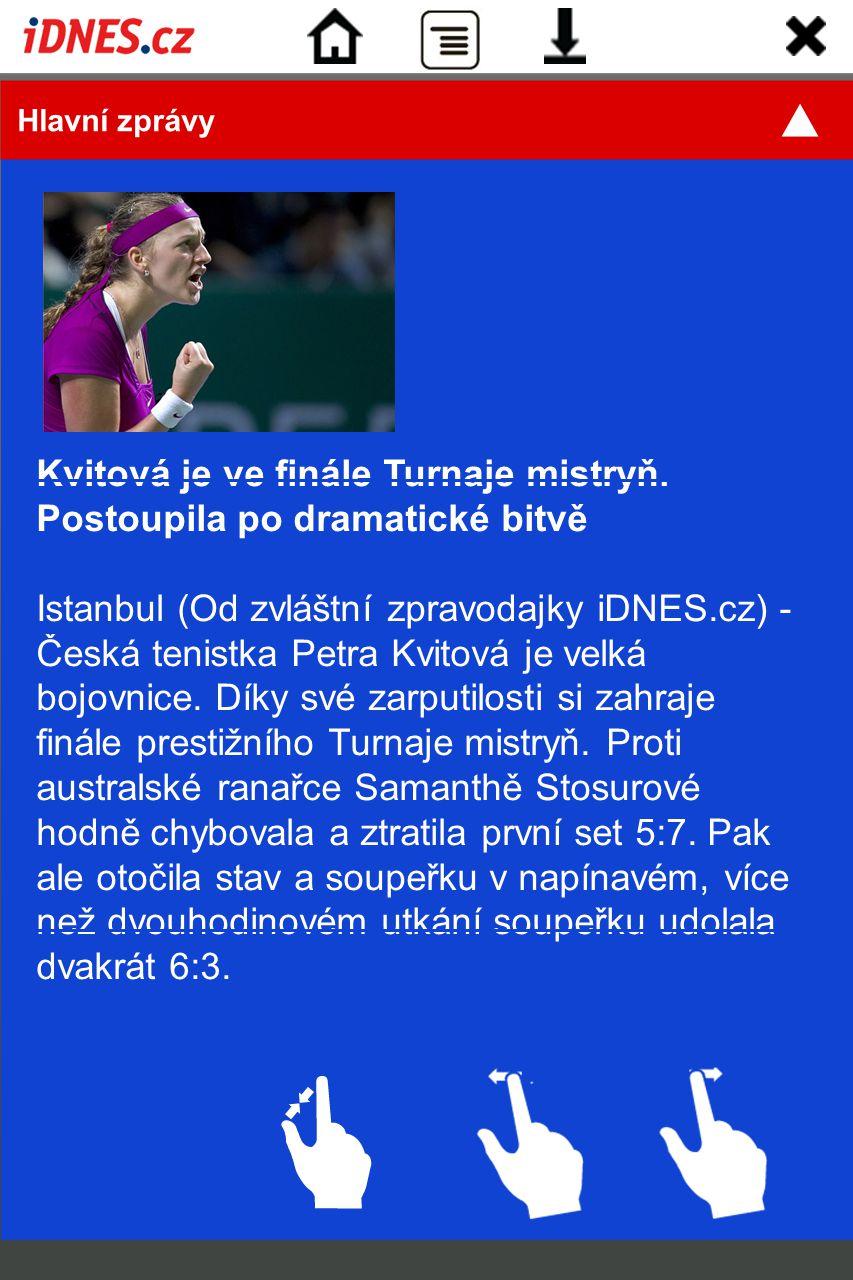 Kvitová je ve finále Turnaje mistryň. Postoupila po dramatické bitvě