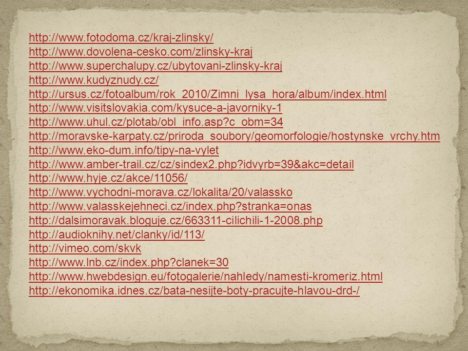 http://www.fotodoma.cz/kraj-zlinsky/ http://www.dovolena-cesko.com/zlinsky-kraj. http://www.superchalupy.cz/ubytovani-zlinsky-kraj.