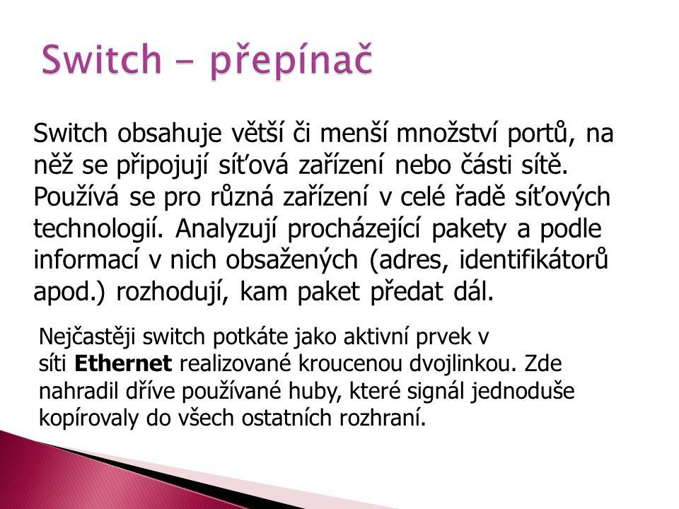 Switch - přepínač