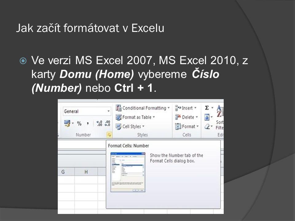 Jak začít formátovat v Excelu