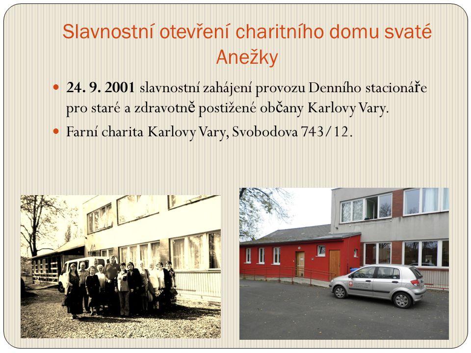Slavnostní otevření charitního domu svaté Anežky