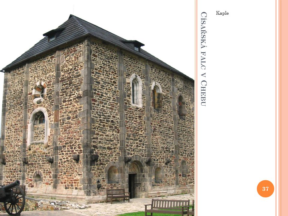 Kaple Císařská falc v Chebu