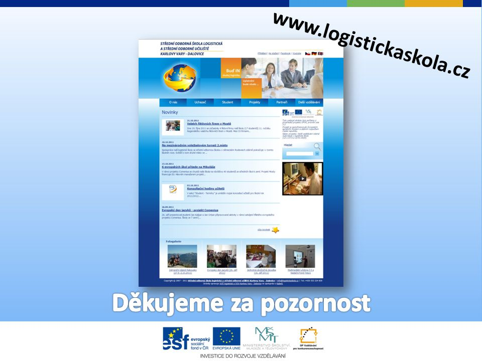 www.logistickaskola.cz Děkujeme za pozornost