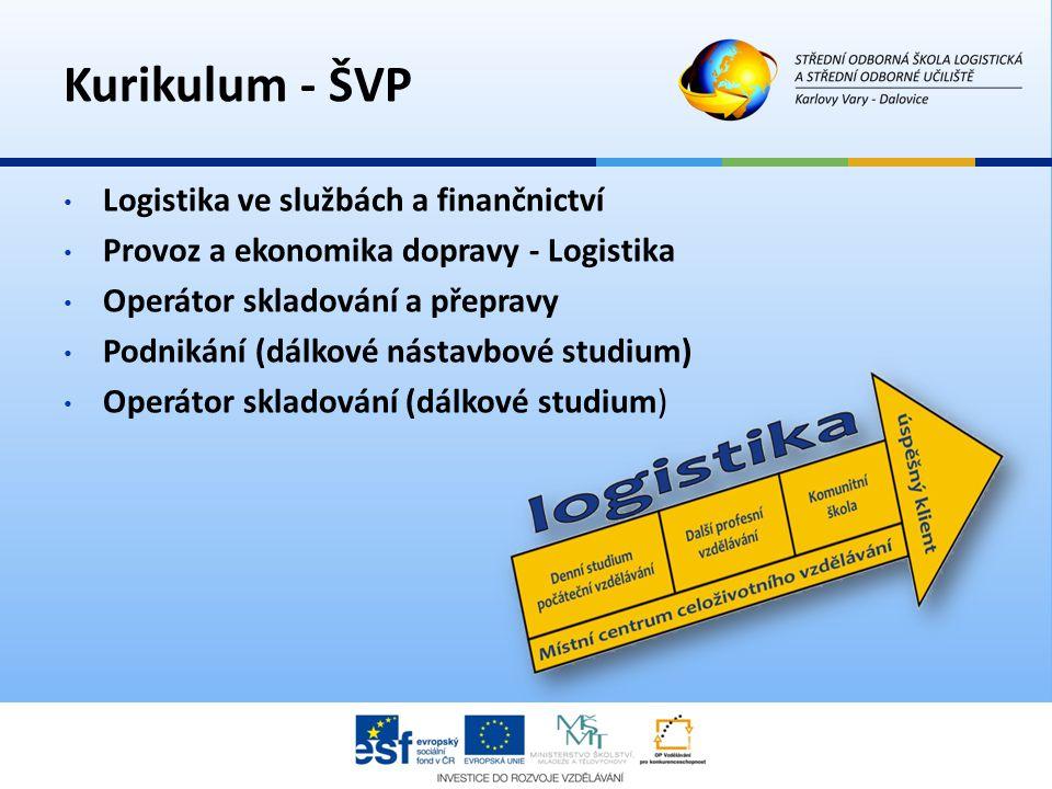 Kurikulum - ŠVP Logistika ve službách a finančnictví