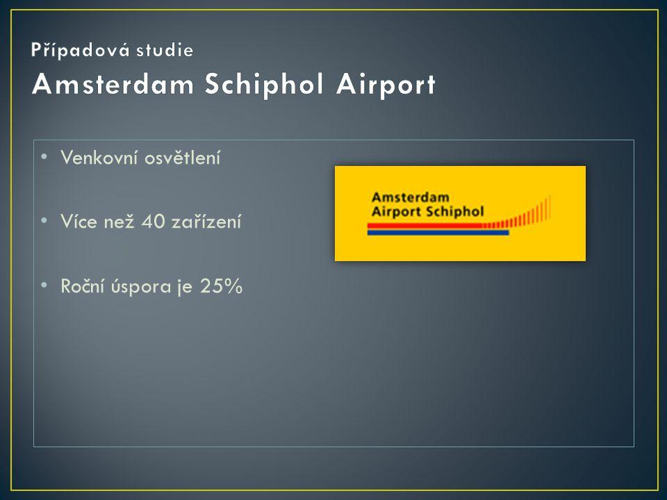 Případová studie Amsterdam Schiphol Airport