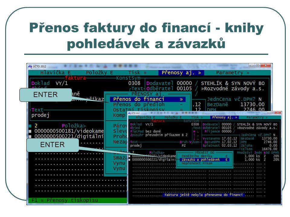 Přenos faktury do financí - knihy pohledávek a závazků