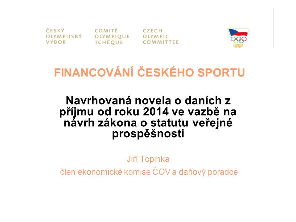 FINANCOVÁNÍ ČESKÉHO SPORTU