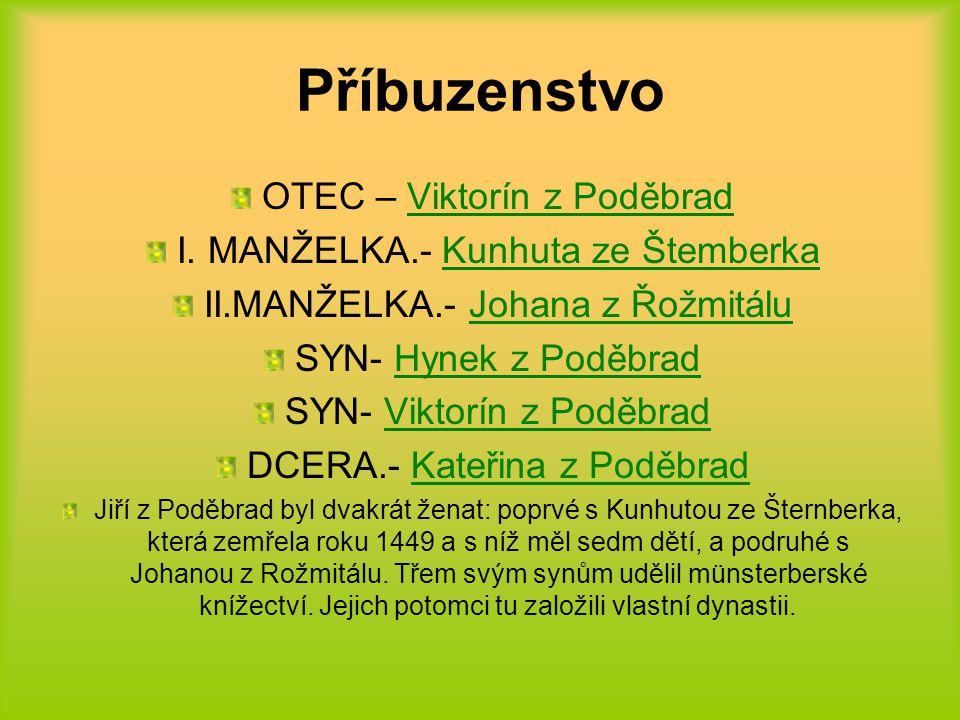 Příbuzenstvo OTEC – Viktorín z Poděbrad