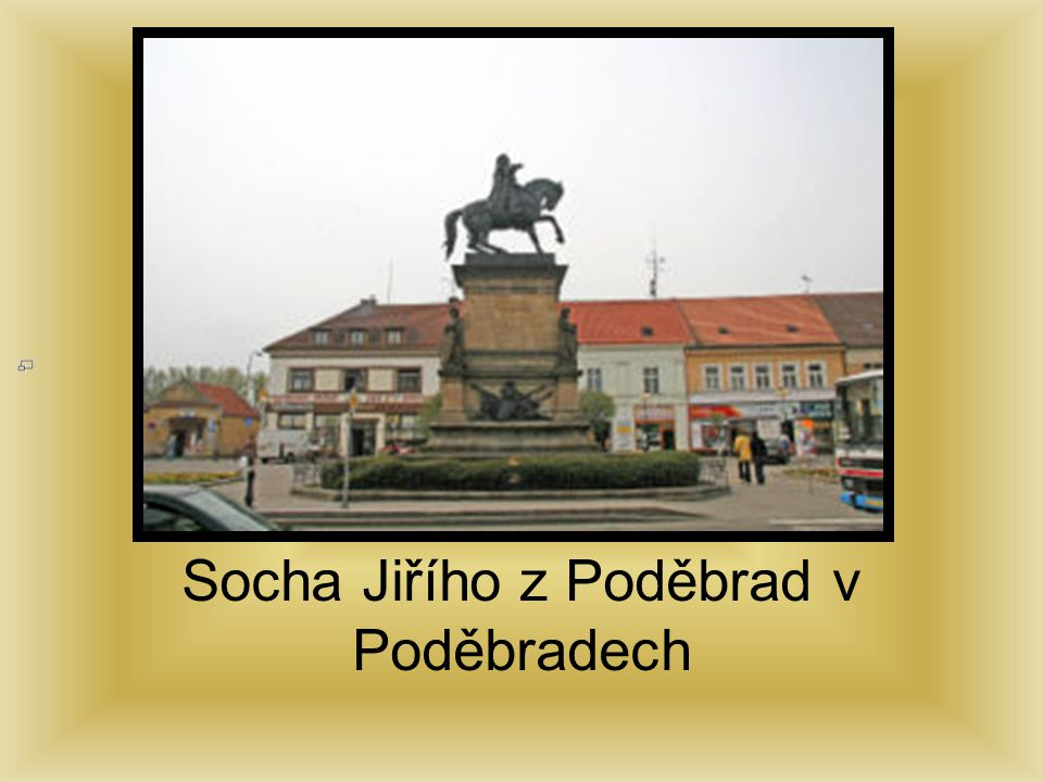 Socha Jiřího z Poděbrad v Poděbradech