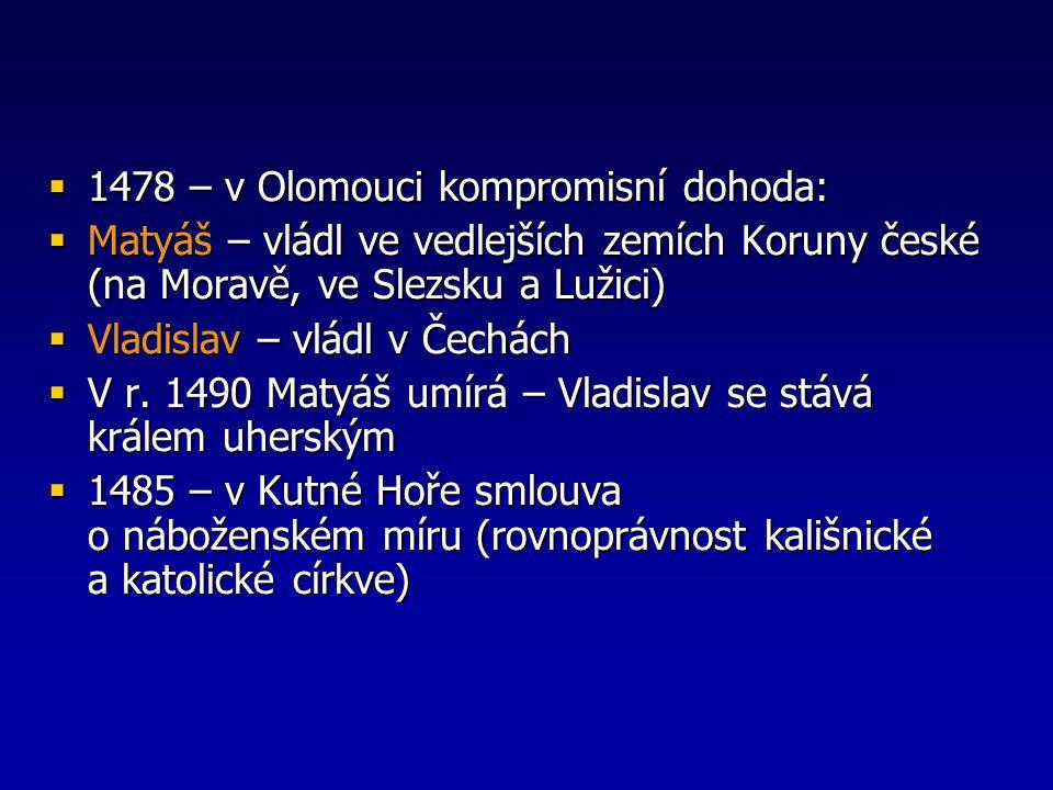 1478 – v Olomouci kompromisní dohoda: