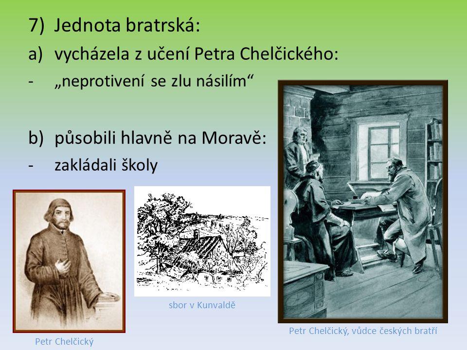 Petr Chelčický, vůdce českých bratří