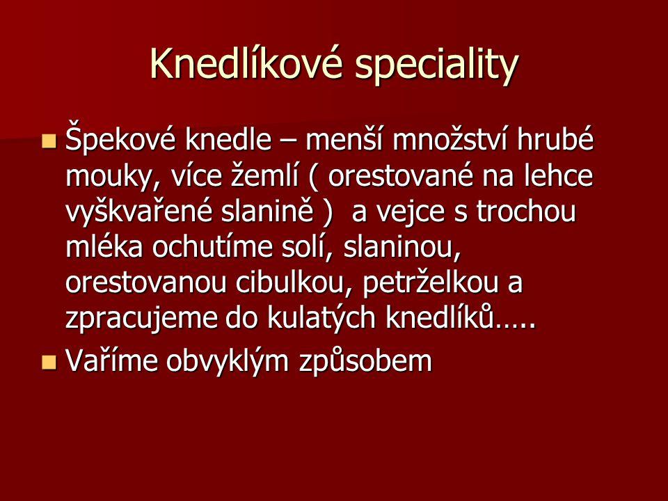Knedlíkové speciality