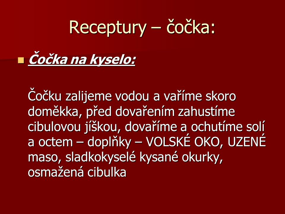 Receptury – čočka: Čočka na kyselo: