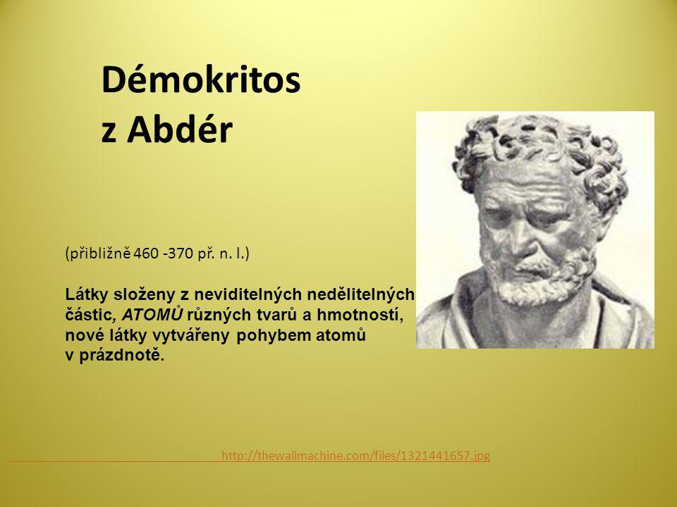 Démokritos z Abdér (přibližně 460 -370 př. n. l.)