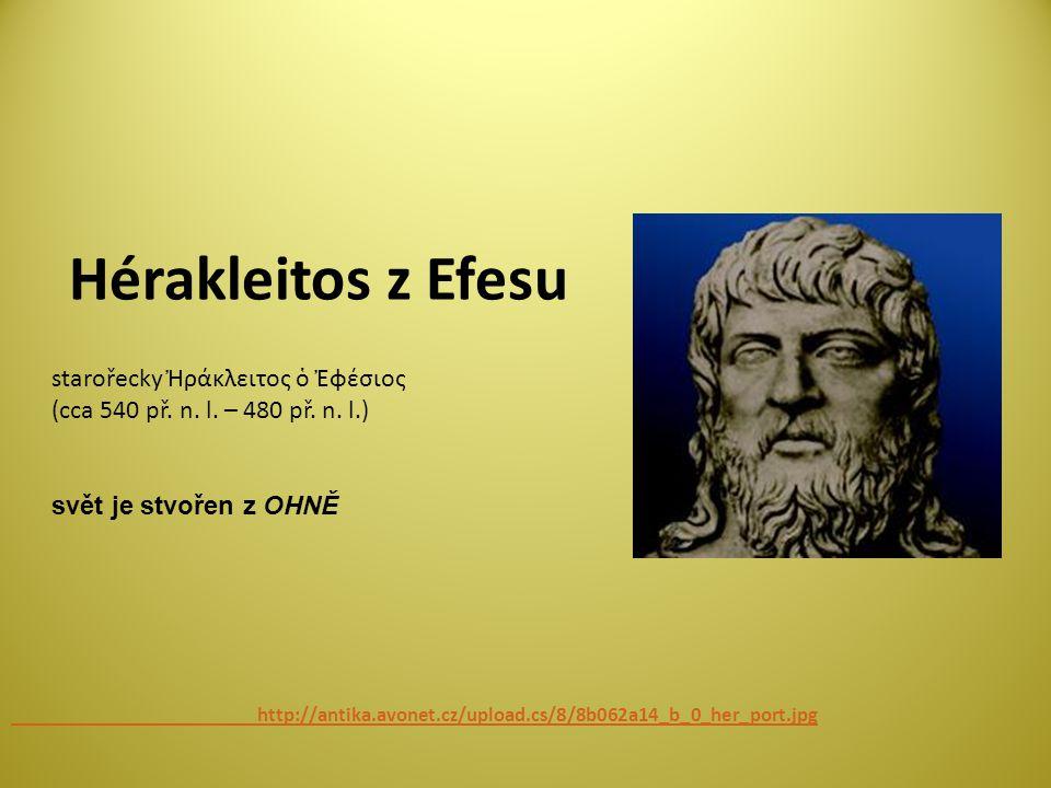 Hérakleitos z Efesu http://antika.avonet.cz/upload.cs/8/8b062a14_b_0_her_port.jpg.