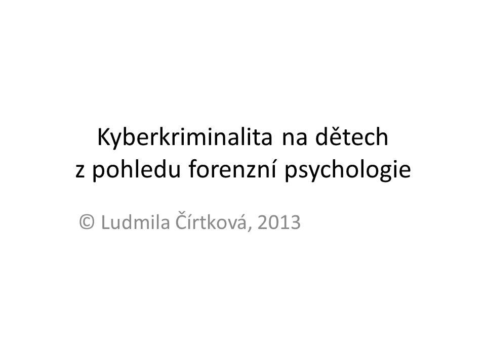 Kyberkriminalita na dětech z pohledu forenzní psychologie