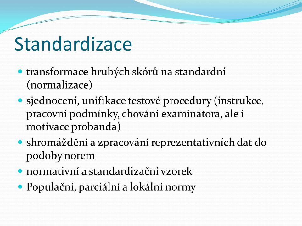 Standardizace transformace hrubých skórů na standardní (normalizace)