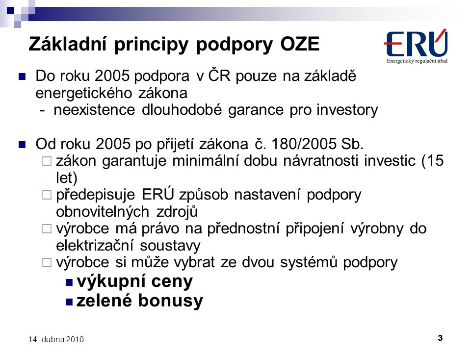 Základní principy podpory OZE