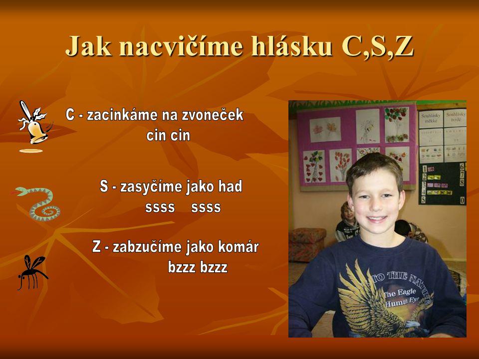 Jak nacvičíme hlásku C,S,Z