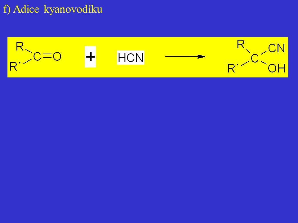 f) Adice kyanovodíku