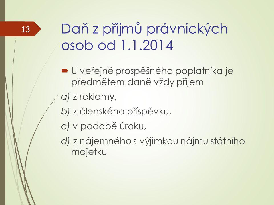 Daň z příjmů právnických osob od 1.1.2014