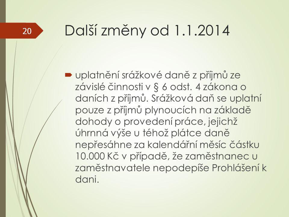 Další změny od 1.1.2014